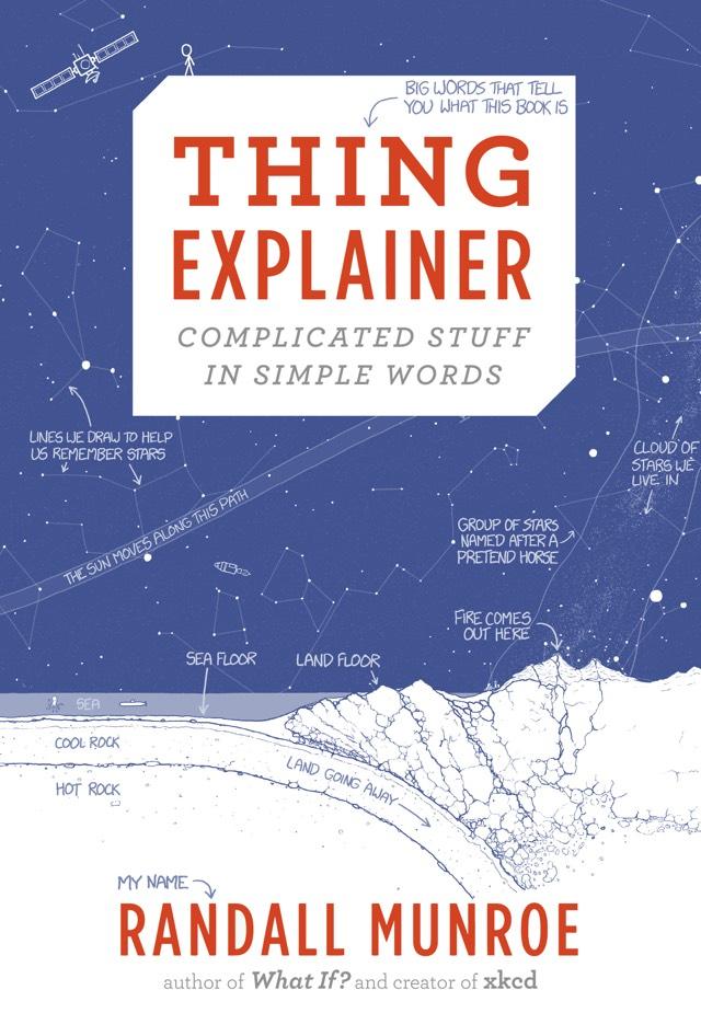 Thing Explainer, la copertina del nuovo libro di Randall Munroe